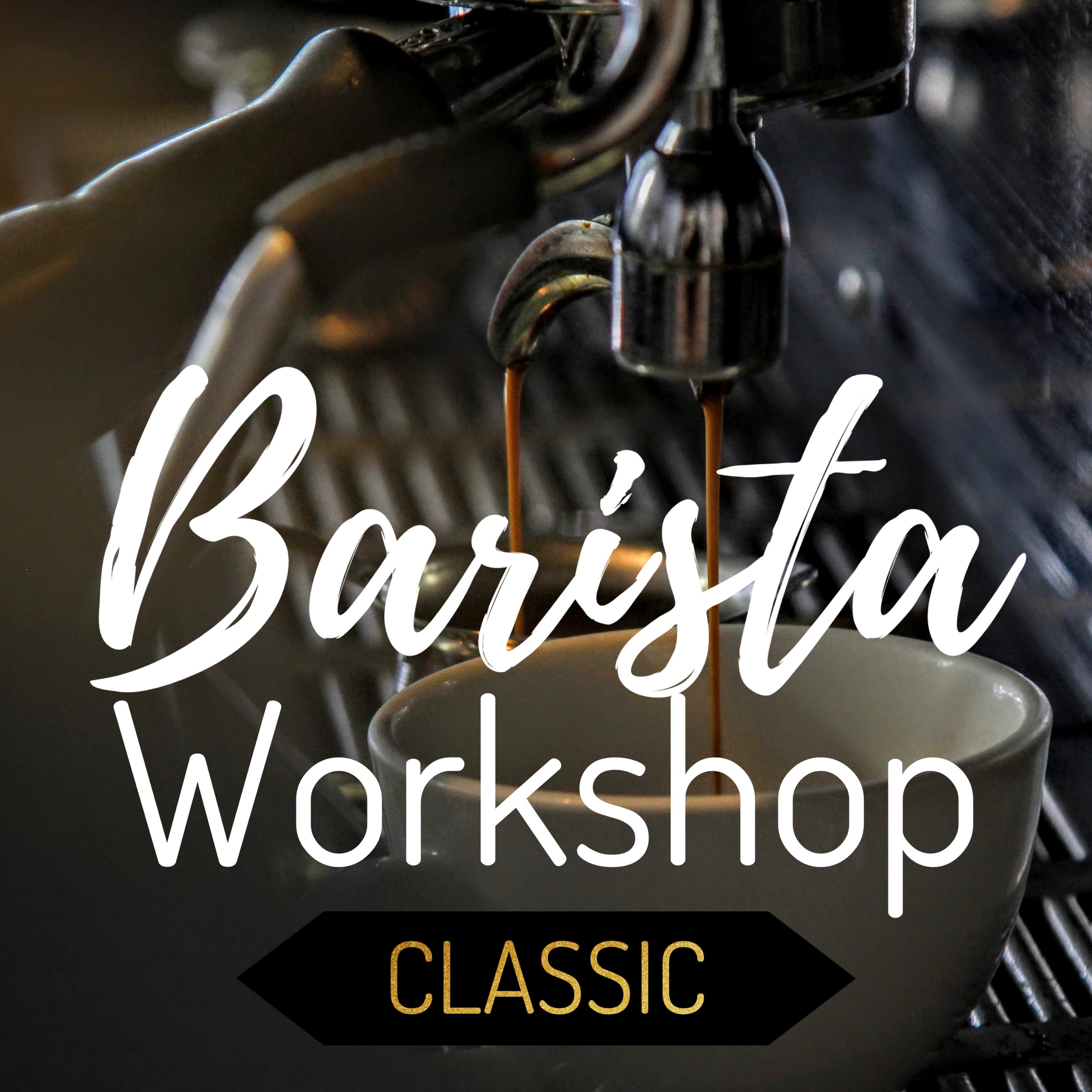 Barista Workshop Classic